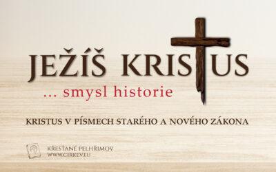Ježíš Kristus – smysl historie